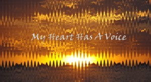 my heart has a voice copy